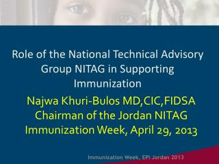 Role of the National Technical Advisory Group NITAG in  S upporting Immunization