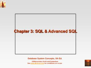 Chapter 3: SQL  &  Advanced SQL