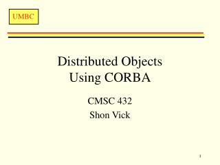 Distributed Objects  Using CORBA