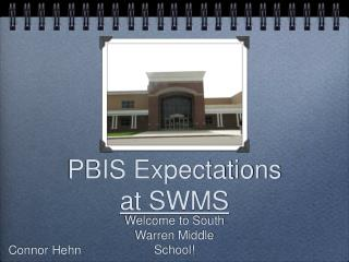 PBIS Expectations at SWMS