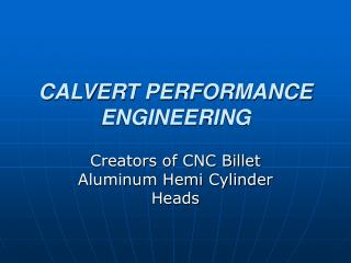 CALVERT PERFORMANCE ENGINEERING