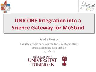 UNICORE Integration into a Science Gateway for  MoSGrid