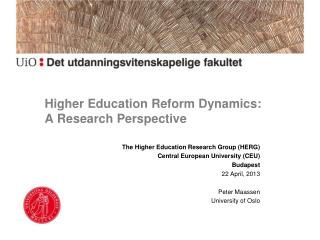 Higher Education Reform Dynamics:  A Research Perspective