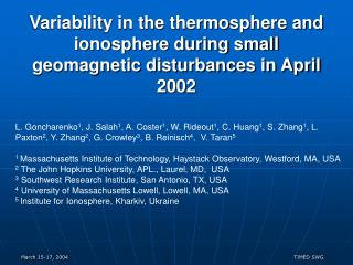 Variability in the thermosphere and ionosphere during small geomagnetic disturbances in April 2002