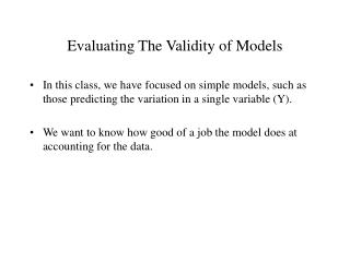 Evaluating The Validity of Models