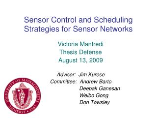 Sensor Control and Scheduling Strategies for Sensor Networks