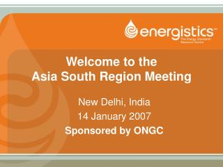 Welcome to the Asia South Region Meeting