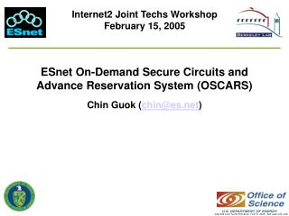ESnet On-Demand Secure Circuits and Advance Reservation System (OSCARS)