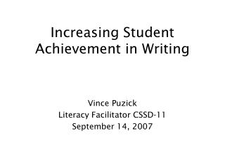 Increasing Student Achievement in Writing