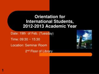 Orientation for  International Students,  2012-2013 Academic Year