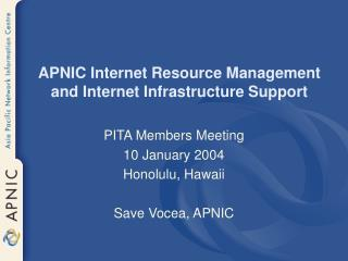 APNIC Internet Resource Management and Internet Infrastructure Support