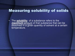 Measuring solubility of solids