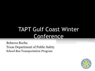 TAPT Gulf Coast Winter Conference