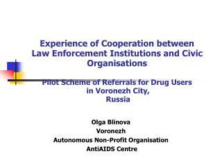 Olga Blinova Voronezh Autonomous Non-Profit Organisation AntiAIDS Centre
