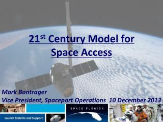 21 st  Century Model for Space Access
