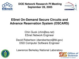 Chin Guok (chin@es) ESnet Network Engineer
