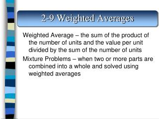 2-9 Weighted Averages