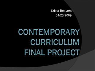 Contemporary Curriculum final Project