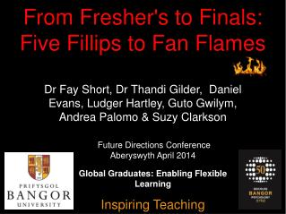 From Fresher's to Finals: Five Fillips to Fan Flames