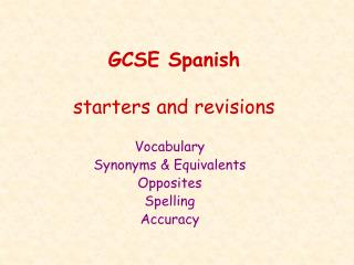 GCSE Spanish  starters and revisions
