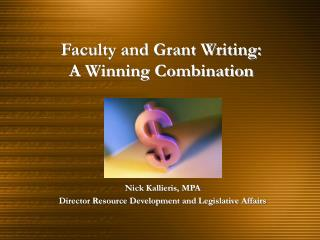 Faculty and Grant Writing:  A Winning Combination