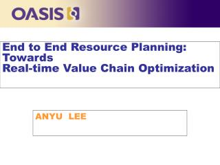 End to End Resource Planning: Towards  Real-time Value Chain Optimization