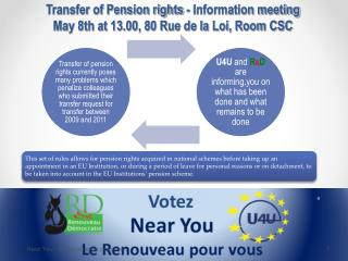 Transfer of Pension rights - Information meeting  May 8th at 13.00, 80 Rue de la Loi, Room CSC
