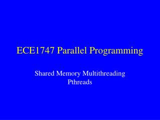 ECE1747 Parallel Programming