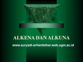 ALKENA DAN ALKUNA