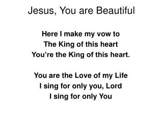 Jesus, You are Beautiful