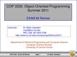 COP 3330: Object-Oriented Programming Summer 2011 EXAM #2 Review