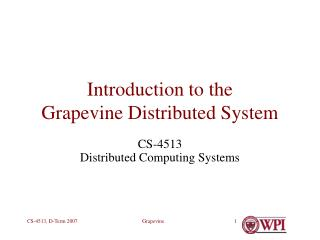 Introduction to the Grapevine Distributed System
