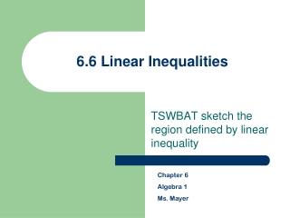 6.6 Linear Inequalities