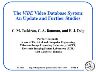 The  ViBE  Video Database System: An Update and Further Studies