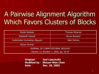 A Pairwise Alignment Algorithm Which Favors Clusters of Blocks