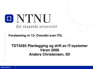 Forelesning nr 13: Oversikt over ITIL
