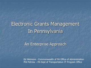 Electronic Grants Management In Pennsylvania An Enterprise Approach