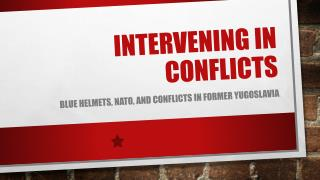 Intervening in conflicts