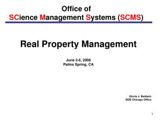 Office of SC ience M anagement S ystems ( SCMS )
