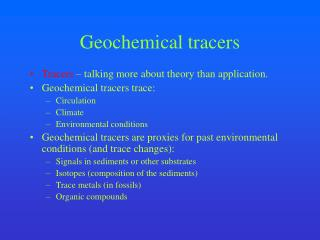 Geochemical tracers
