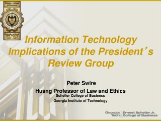 Information  Technology Implications of the President ' s Review  Group