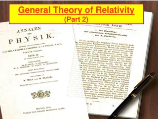 General Theory of Relativity (Part 2)