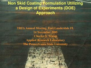 Non Skid Coating Formulation Utilizing a Design of Experiments (DOE) Approach