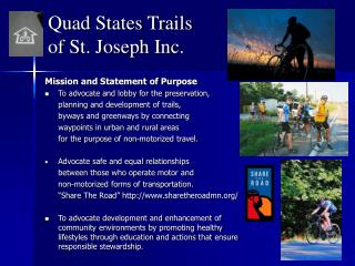 Quad States Trails  of St. Joseph Inc.