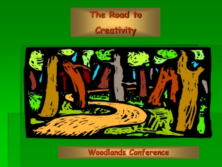 The Road to Creativity