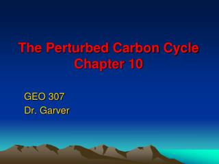 The Perturbed Carbon Cycle Chapter 10