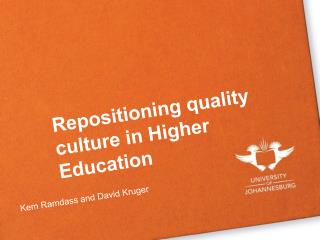 Repositioning quality culture in Higher Education