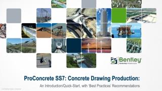 ProConcrete SS7: Concrete Drawing Production: