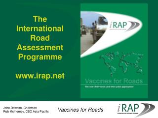 The International Road Assessment Programme irap