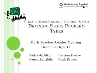 Operations and Algebraic Thinking - OA K-2 Defining Story Problem Types